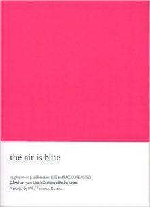 """<b>""""The Air is Blue,"""" 2002</b>"""