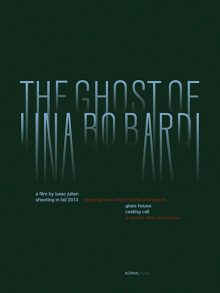 <b>Isaac Julien, <i>The Ghost of Lina Bo Bardi</i>, 2012-</b>