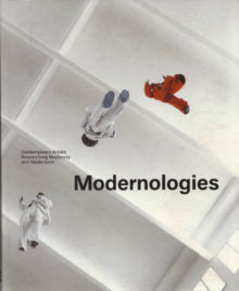 "<b>""Modernologies,"" 2009</b>"